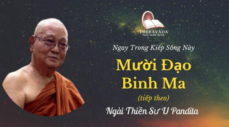 NGAY TRONG KIẾP SỐNG NÀY - CHƯƠNG IV: MƯỜI ÐẠO BINH MA (TIẾP THEO)