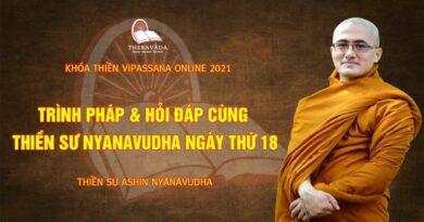 VIPASSSANA ONLINE 2021 - THIỀN SƯ NYANAVUDHA - THERAVADA